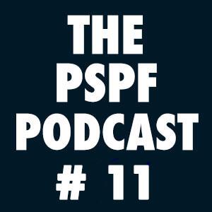 THE-PSPF-PODCAST-#11