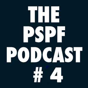 THE-PSPF-PODCAST-#4