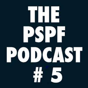THE-PSPF-PODCAST-#5